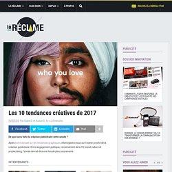 Les 10 tendances créatives de 2017