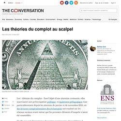 Les théories du complot au scalpel