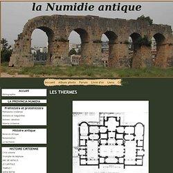 LES THERMES - la Numidie antique