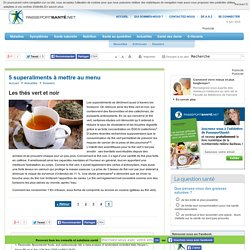 Les thés vert et noir
