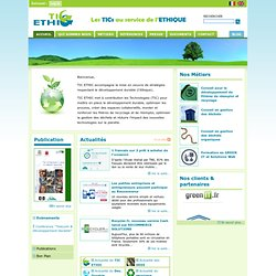 Les TICs au service de l'éthique - Tic Ethic