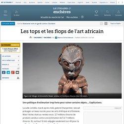 Les tops et les flops de l'art africain