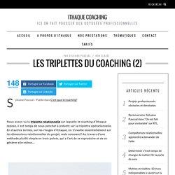 Les triplettes du coaching (2)