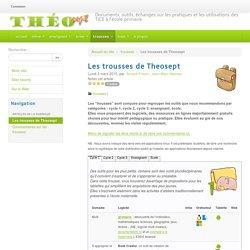 Les trousses de Theosept