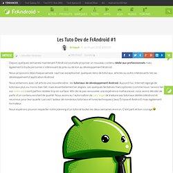 Les Tuto Dev de FrAndroid #1 - FrAndroid - Android