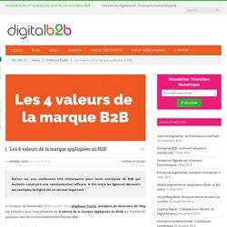 Les 4 valeurs de la marque appliquées au B2B