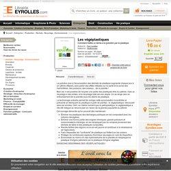 Les végéplastiques - P.Lavallée