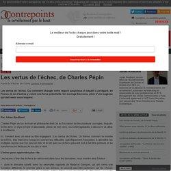 Les vertus de l'échec, de Charles Pépin