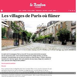 Les villages de Paris où flâner