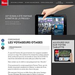 Les voyageurs otages - La Presse+