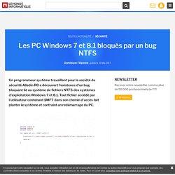 Les PC Windows 7 et 8.1 bloqués par un bug NTFS