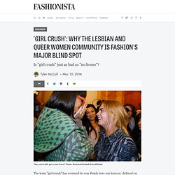'Girl Crush': Why the Lesbian and Queer Women Community Is Fashion's Major Blind Spot