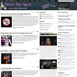 Grace The Spot - Lesbian entertainment, culture and humor