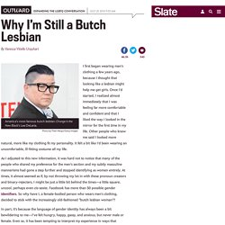 A butch lesbian rejects a non-binary identity.