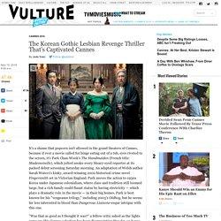 Korean Lesbian Revenge Thriller Takes Cannes