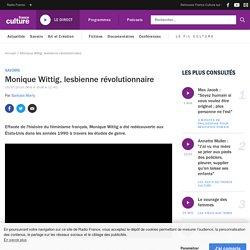 Monique Wittig, lesbienne révolutionnaire