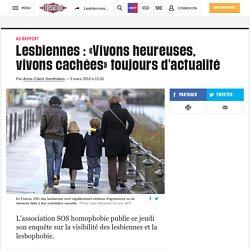 Lesbiennes: «Vivons heureuses, vivons cachées» toujours d'actualité