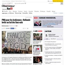 PMA pour les lesbiennes: Hollande invite au bal des faux-culs