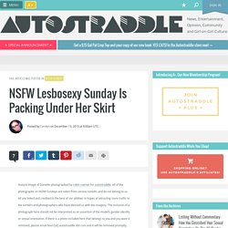 NSFW Lesbosexy Sunday Is Packing Under Her Skirt