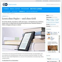 Lesen ohne Papier – und ohne Geld