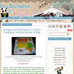 Et Vogue La Petite Souris ! – Coline Promeyrat, Martine Bourre et Elga (blog Les lectures de Liyah)