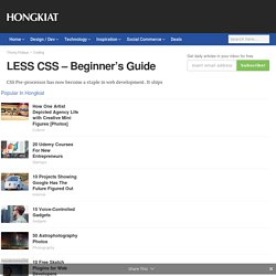 LESS CSS – Beginner's Guide - Hongkiat