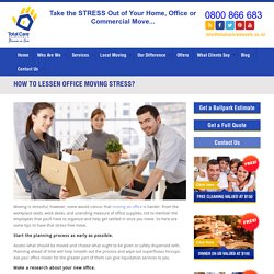 How to Lessen Office Moving Stress?
