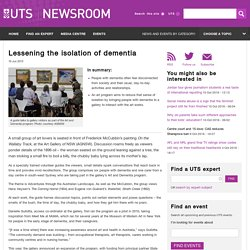 Lessening the isolation of dementia