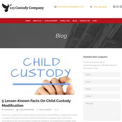5 Lesser-Known Facts On Child Custody Modification