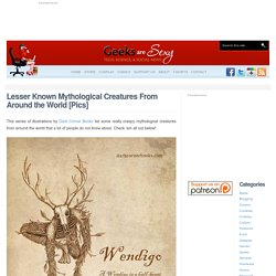 Lesser Known Mythological Creatures From Around the World [Pics]
