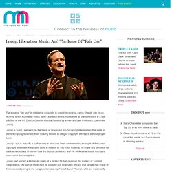 """Lessig, Liberation Music, and the issue of """"fair use"""""""