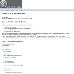C# Station: C# Tutorial Lesson 07 - Introduction to Classes