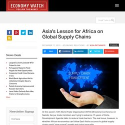 Asia's Lesson for Africa on Global Supply Chains