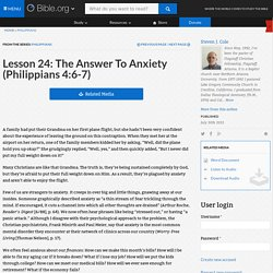 Lesson 24: The Answer To Anxiety (Philippians 4:6-7)