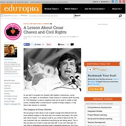 A Lesson About Cesar Chavez and Civil Rights