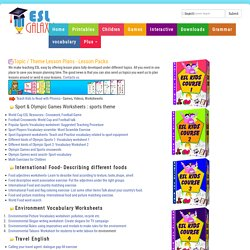 ESL Lesson plans, Complete EFL Lessons Plans on Themes and Topics