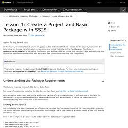 Lesson 1: Create a Project and Basic Package with SSIS