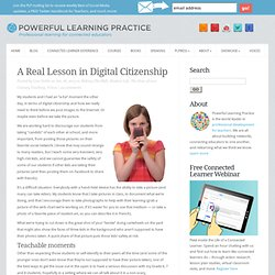 A Real Lesson in Digital Citizenship