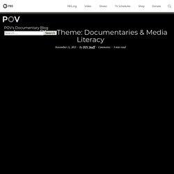 Lesson Plan Theme: Documentaries & Media Literacy