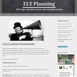 CELTA Lesson Frameworks
