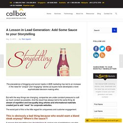 A Lesson in Lead Generation: Add Some Sauce to your Storytelling