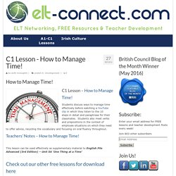 C1 Lesson - How to Manage Time! - ELT Connect