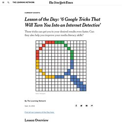 Lesson of the Day: '6 Google Tricks That Will Turn You Into an Internet Detective'