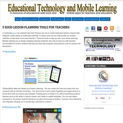 Educational Technology and Mobile Learning: 5 Good Lesson Planning Tools for Teachers