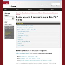 Lesson plans & curriculum guides: PDP guide