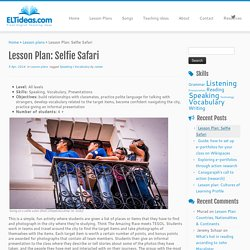 Lesson Plan: Selfie Safari – ELT Ideas