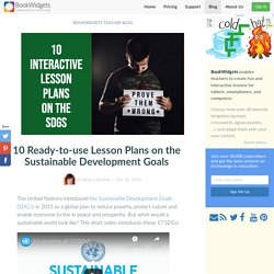 10 Ready-to-use Lesson Plans on the Sustainable Development Goals
