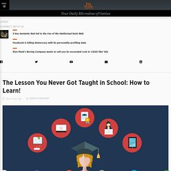 The lesson you never got taught in school: How to learn!