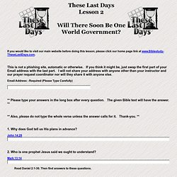 Lesson 2 - Will There Soon Be One World Government?