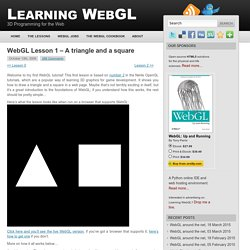 WebGL Lesson 1 – A triangle and a square